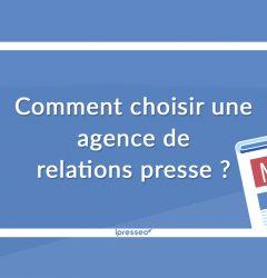 Choisir une agence de relations presse