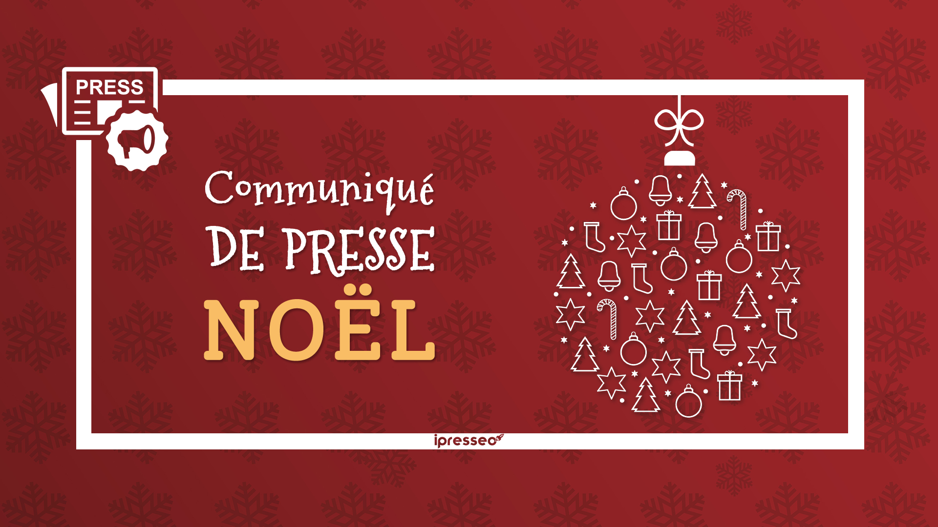 Communiqué de presse Noel