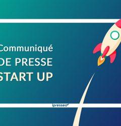 Communiqué de presse Start up